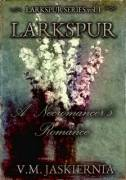 My finished Larkspur Series covers